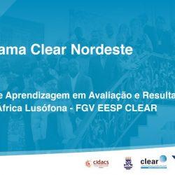 Acesse os materiais do lançamento do Programa Clear Nordeste